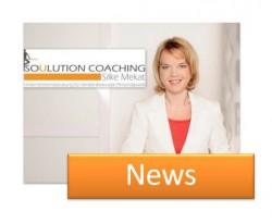 News Soulution Coaching Silke Mekat Unternehmensberatung für familienbewusste Personalpolitik